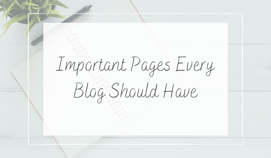 Important pages every blog should have