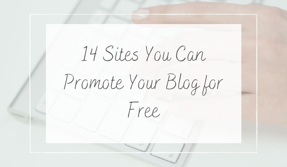 Promote Your Blog for Free