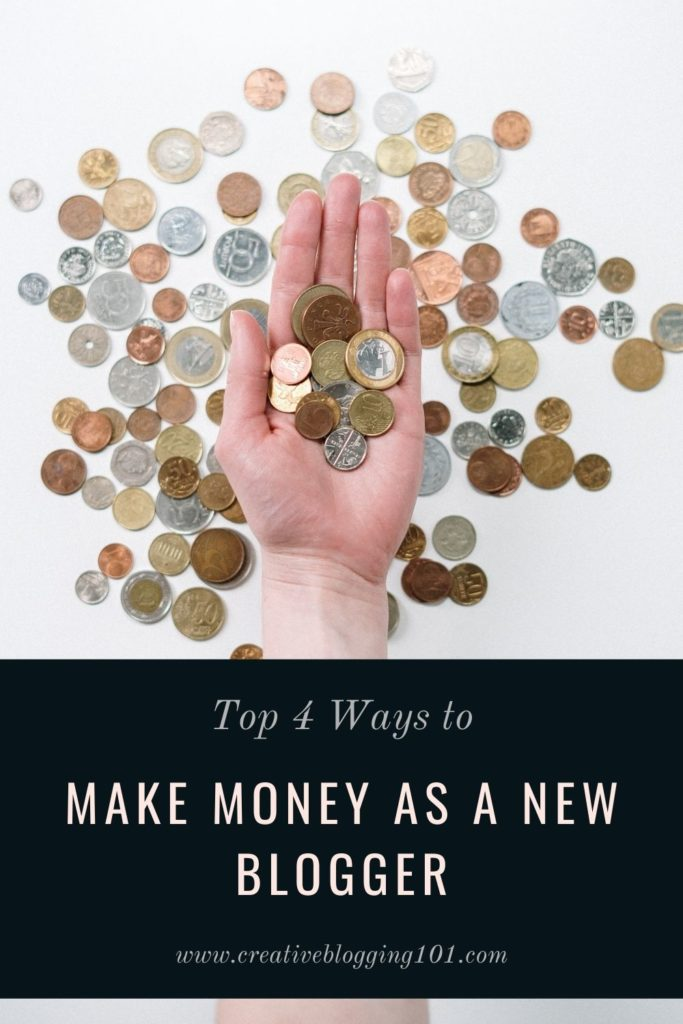 top 4 ways to make money as a new blogger